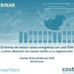 10 formas de reducir los costes energéticos con cost-TEM y cómo le afectarán las nuevas tarifas a su organización